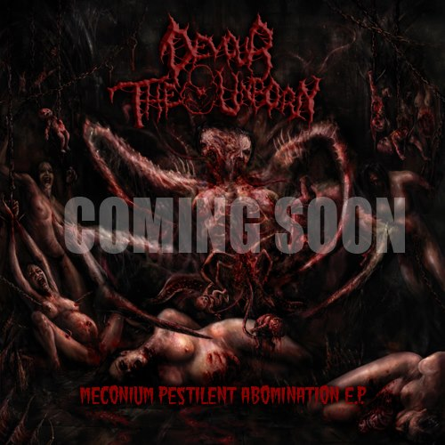 Devour the unborn - Meconium Pestilent Abomination EP