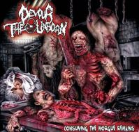 Devour the Unborn - Consuming the Morgue Remains