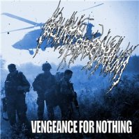 Blunt Force Trauma - Vengeance For Nothing 2