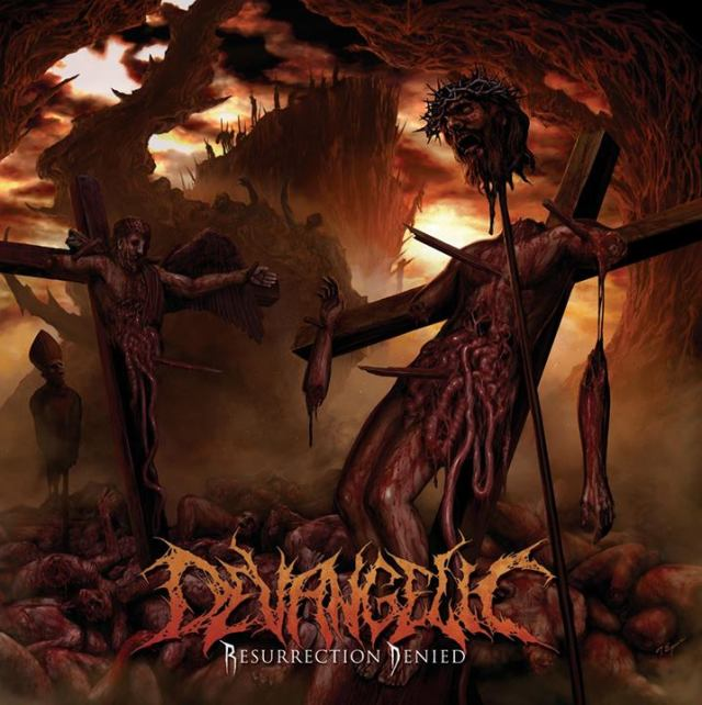 Devangelic - Resurrection Denied